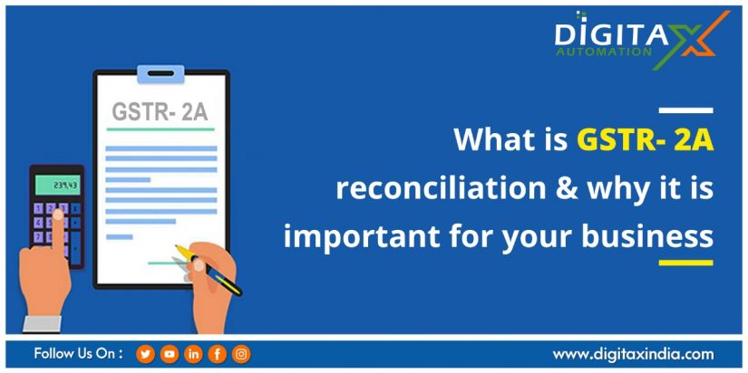 What is GSTR- 2A reconciliation & why it is important for your business