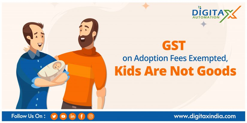 GST on Adoption Fees Exempted, Kids Are Not Goods