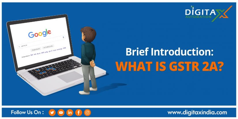 Brief Introduction: What is GSTR 2A?