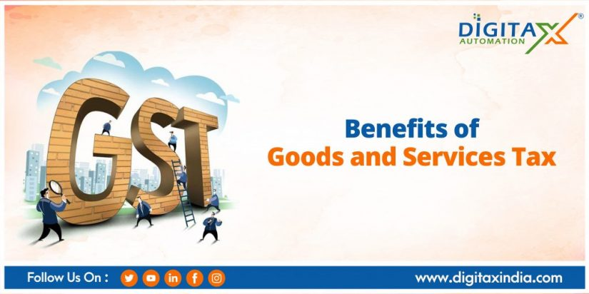 Benefits of Goods and Services Tax