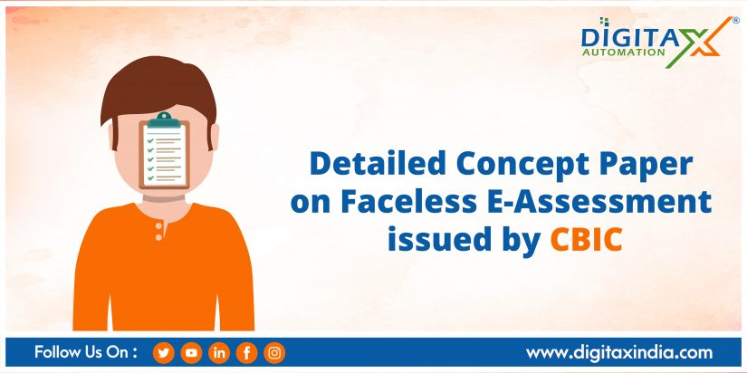 Detailed Concept Paper on Faceless E-Assessment issued by CBIC requesting suggestions from stakeholders